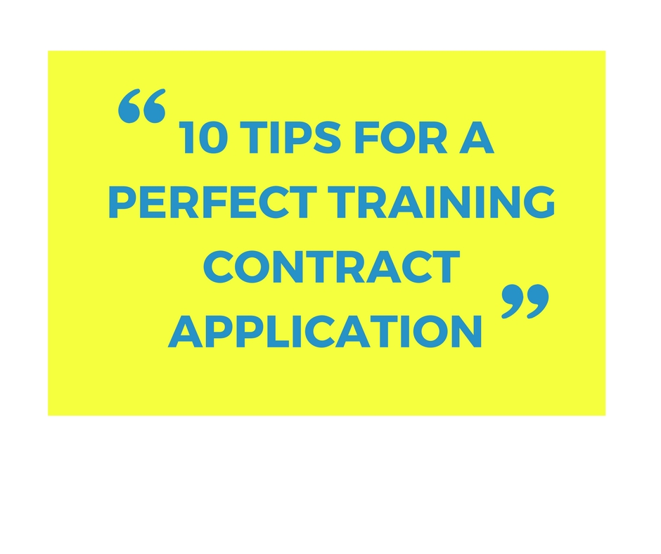 10 Tips for a perfect training contract application
