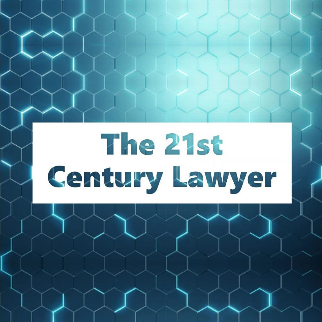 The 21st Century Lawyer